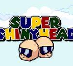 Super ShinyHead